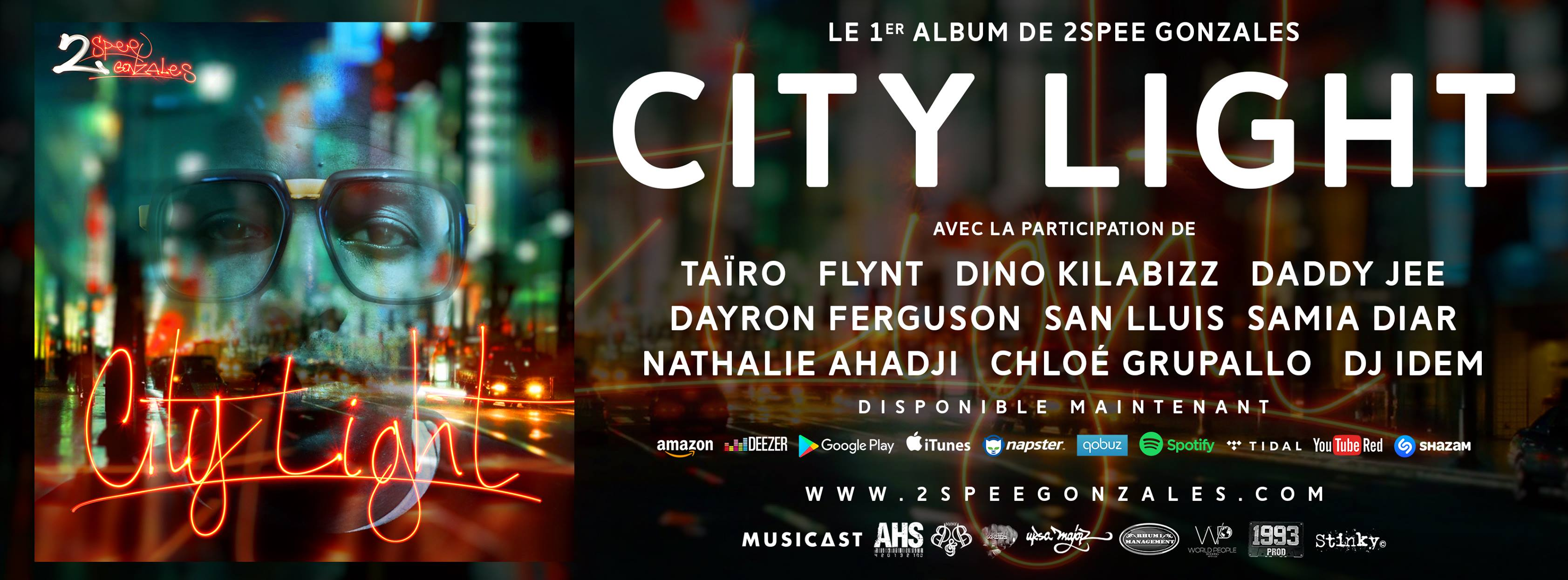 "Sortie de l'album ""City light"" de 2Spee Gonzales"