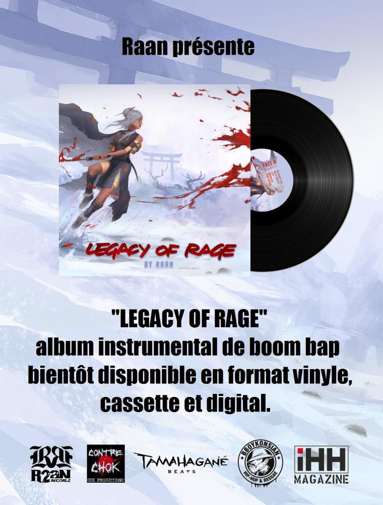 """Sortie de l'album instrumental """"Legacy of rage"""" produit par Raan le 12 janvier 2018"""