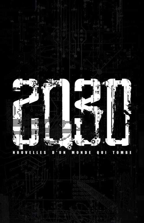 Le livre '2030: Nouvelles d'un monde qui tombe' à lire et à télécharger librement