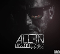 Dino (Killabizz) 'All-in'