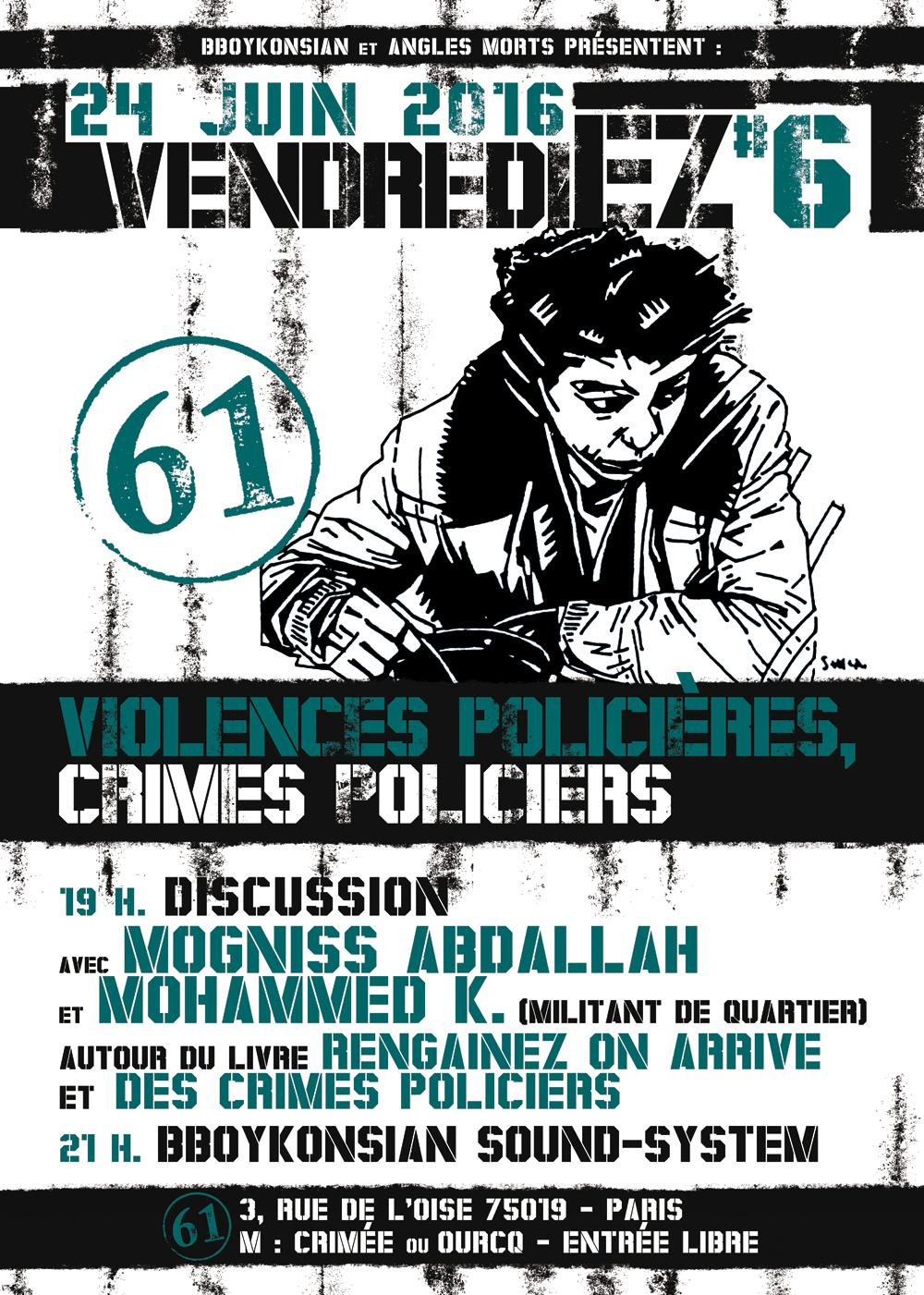 VendrediEZ #6 : Discussion avec Mogniss Abdallah et Mohammed K. autour du livre 'Rengainez on arrive' et des crimes policiers le 24 juin 2016 à Paris