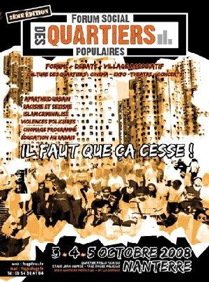 Seconde édition du 'Forum Social des Quartiers Populaires' les 3,4 et 5 octobre 2008