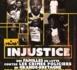 """Projection du documentaire """"Injustice"""" le 11 mai 2019 à Paris"""