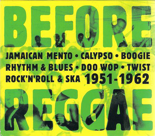 Before Reggae 1951-1962