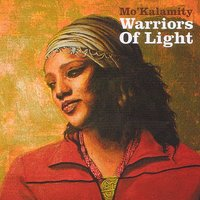 Réédition de l'album de Mo'Kalamity 'Warriors of light'