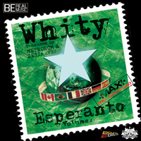 Whity 'Esperanto vol.4'