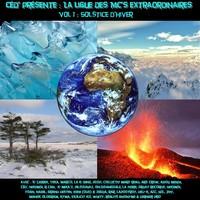 Céd' présente 'La Ligue des Mc's extraordinaires - Volume 1: Solstice d'Hiver'