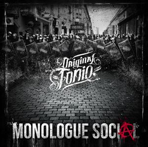 """Original Tonio """"Monologue social"""""""