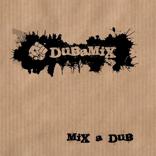 Sortie de l'album 'Mix a Dub' de Dubamix