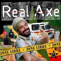 Le 1er album de Real Axe, 'Zone libre', dans les bacs courant mai 2009