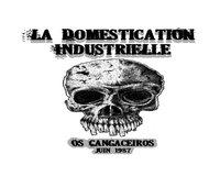 La domestication industrielle