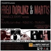 Inédit de Fred Dorlinz & Martis feat Skalpel, Pizko Mc & Trublion