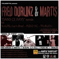 Fred Dorlinz & Martis feat Skalpel, Pizko Mc & Trublion 'Dans ce pays' Rmx