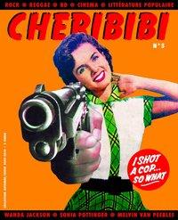 Sortie prochaine du 'Chéribibi N°5'