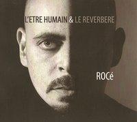 L'album de Rocé 'L'être humain et le réverbère' disponible en Vinyl