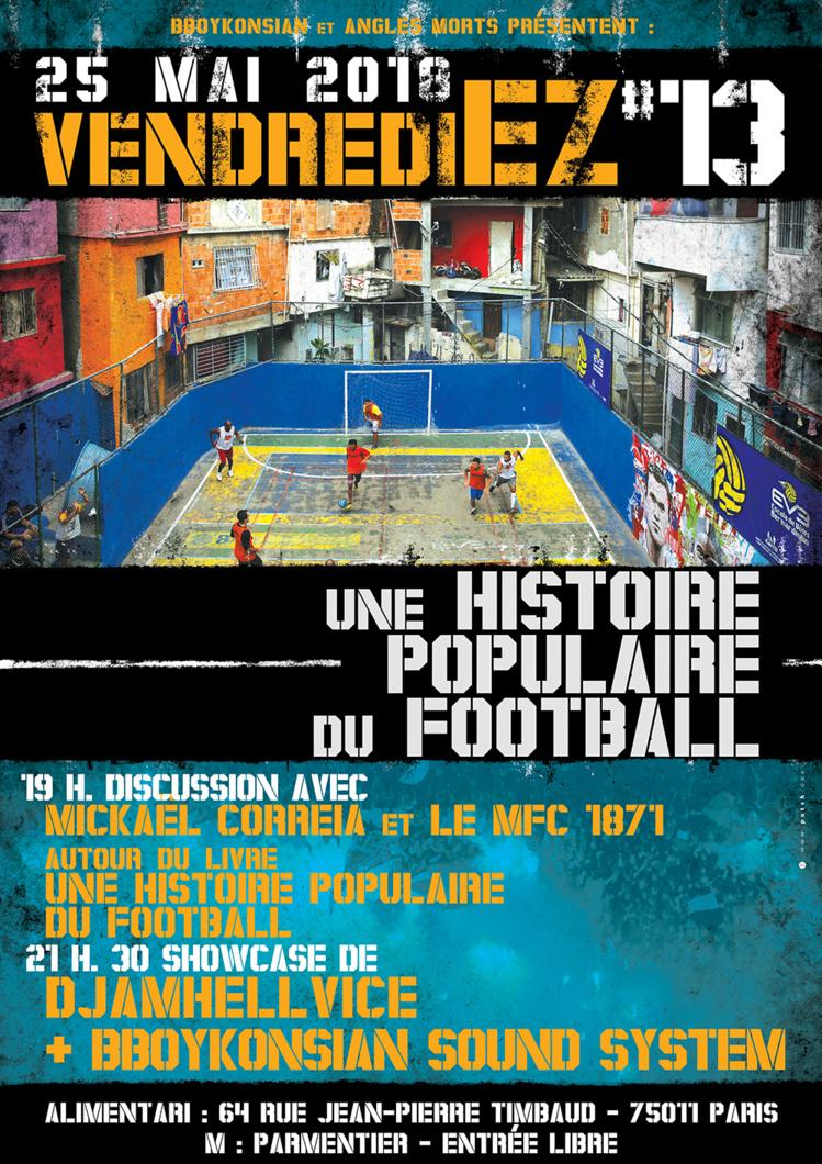 """""""VendrediEZ #13 : Une histoire populaire du football"""" le 25 mai 2018 à Paris"""