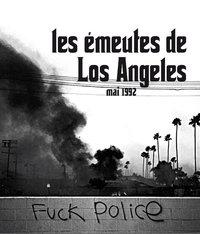 Les émeutes de Los Angeles - Mai 1992