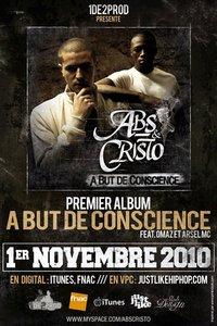 Premier album d'AB.S & Cristo 'A but de conscience' dispo le 1er novembre 2010