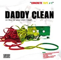 Mixtape 'Concrete Tape #1' de Daddy Clean