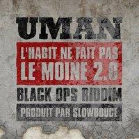 """Nouvelle version et remix du titre """"L'habit ne fait pas le moine' de Uman"""