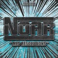 Maxi 2 titres de Noar (Artiztik 91) 'Mes résolutions'