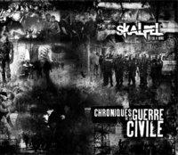 Nouvel album de Skalpel 'Chroniques de la guerre civile' le 12 mars 2011
