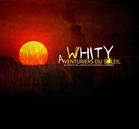 Maxi de Whity 'Aventuriers du soleil'
