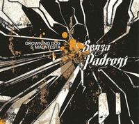 Sortie de l'album de Drowning Dog & Malatesta: 'Senza padroni'