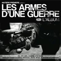 Matière Première présente l'album 'Les armes d'une guerre'