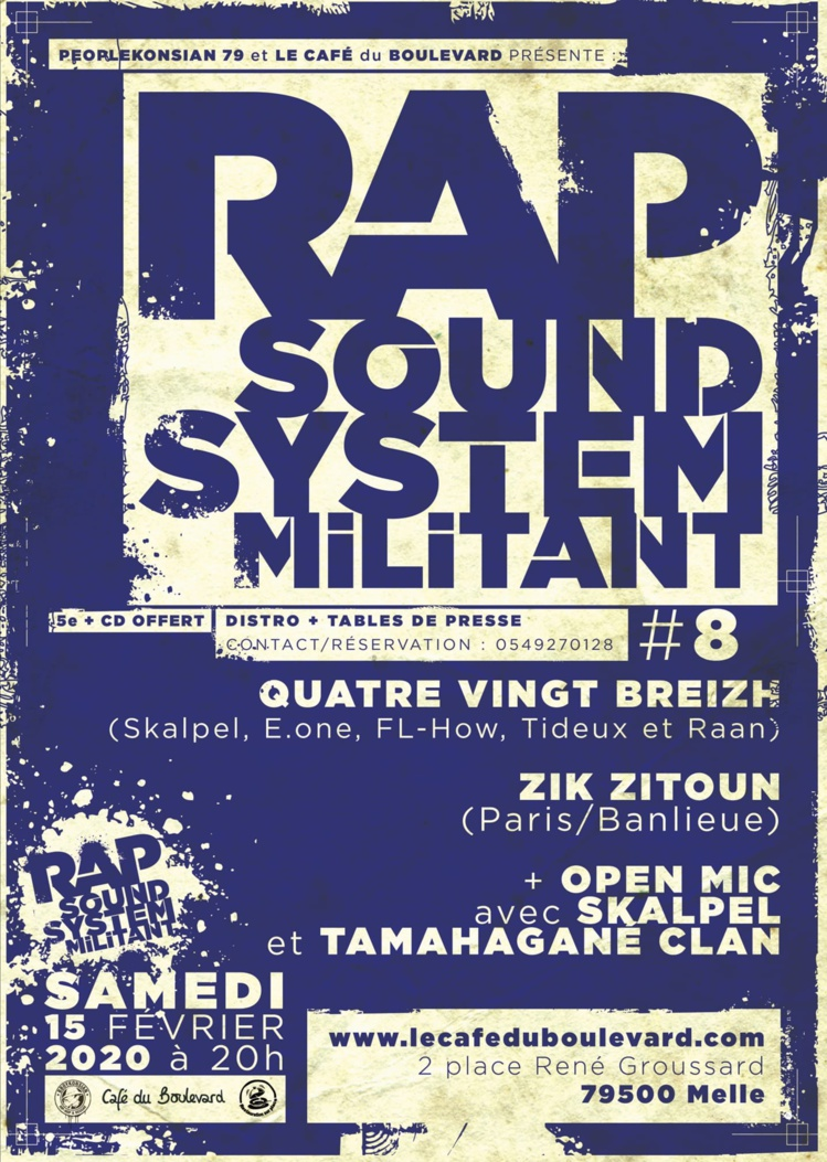 """Soirée """"Rap & Sound System militant #8"""" le 15 février 2020 à Melle (79)"""