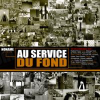 Compilation 'Au service du fond' réalisée par Noname