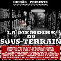 Kifrão présente 'La mémoire du sous-terrain'