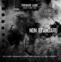 Maxi 'Non Standard' de Première Ligne disponible en Vinyl et Digital