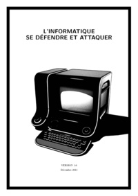 L'informatique: se défendre et attaquer