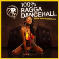 Nouvelle mixtape '100% Ragga Dancehall' du crew Demolisha Dj's