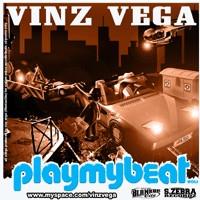 Téléchargez 'Play my beat' Vol 1 du producteur Vinz Vega