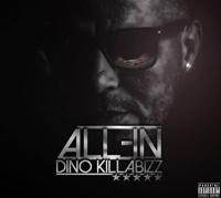 Dino (Killabizz) 'All-in'