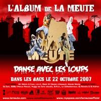 L'album de La Meute 'Danse avec les loups' dans les bacs