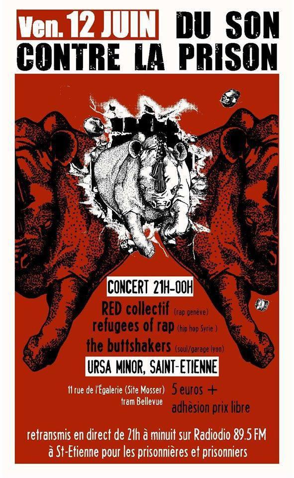'Du son contre la prison' le vendredi 12 juin 2015 à Saint-Etienne