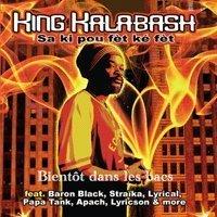 Nouvelle mixtape de King Kalabash 'Sa ki pou fèt ké fèt'