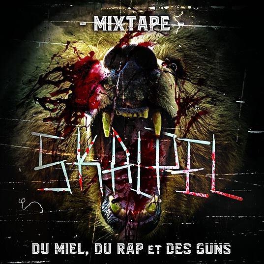 Sortie de la Mixtape de Skalpel 'Du miel, du rap et des guns' en CD & Digital
