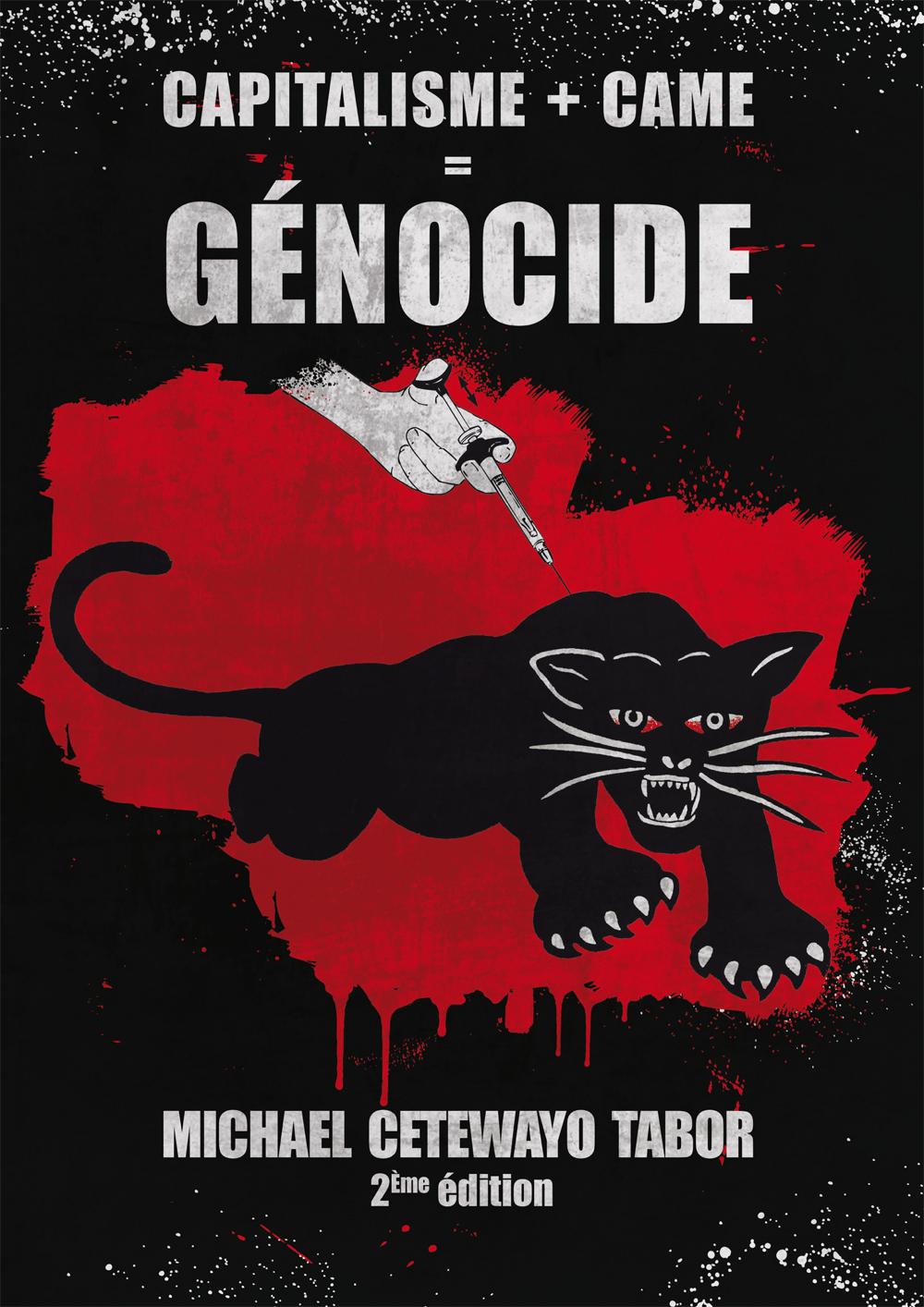 Capitalisme + Came = Génocide (Michael Cetewayo Tabor) - 2ème édition