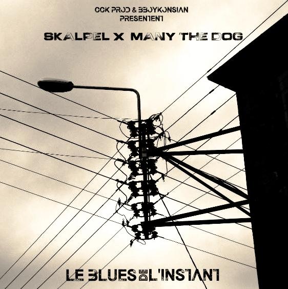 """Sortie du EP """"Le blues de l'instant"""" de Skalpel x Many the Dog le 17 octobre 2017"""