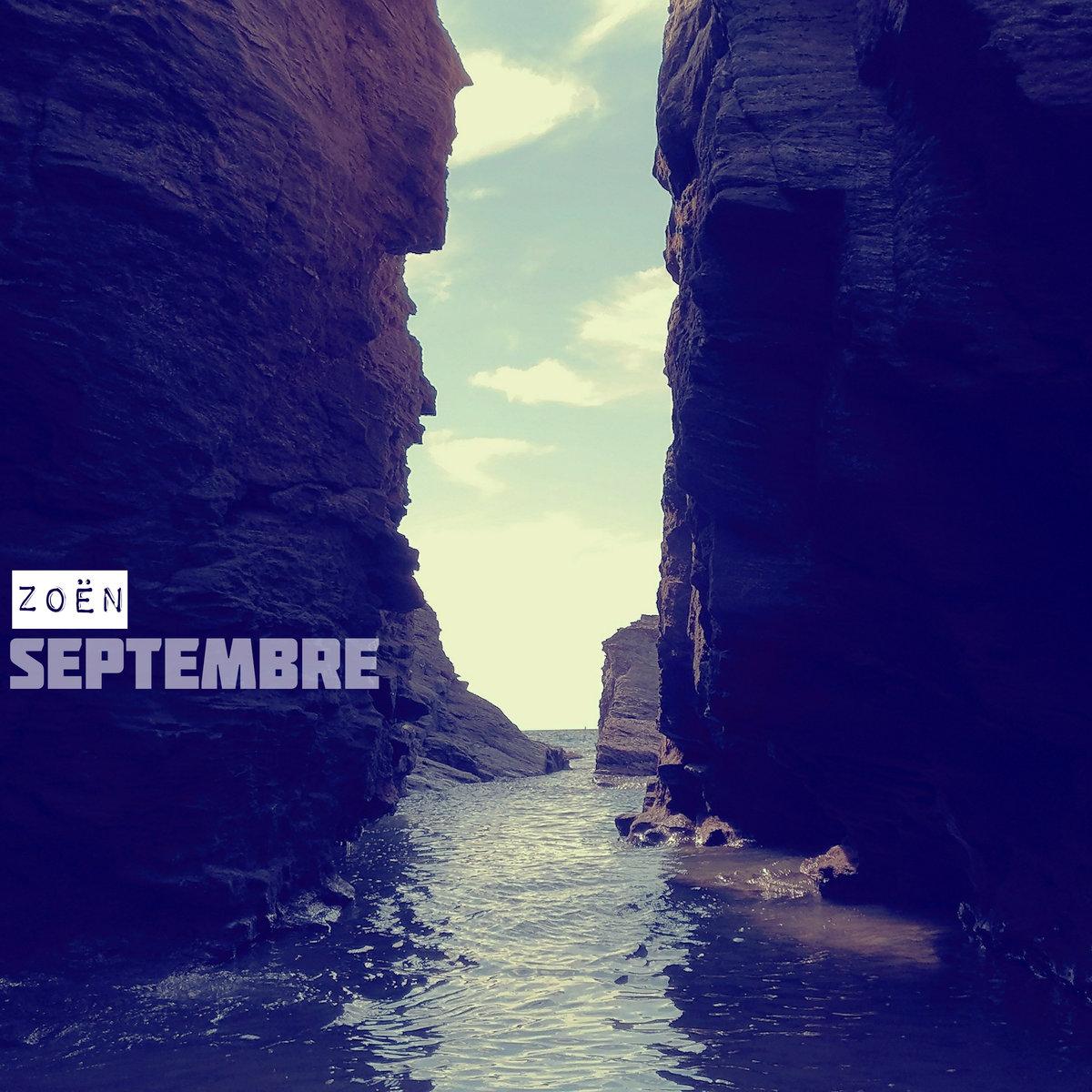 """Le EP """"Septembre"""" de Zoën disponible en Digital"""