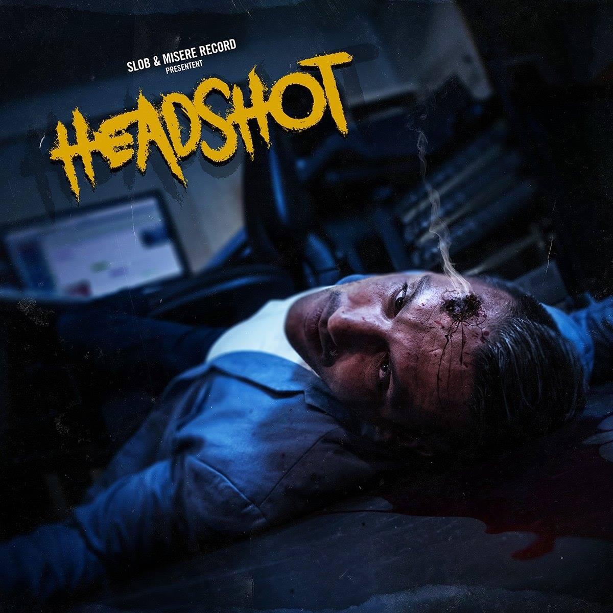 """Précommandes du projet """"Headshot"""" de Slob & Misère Record"""