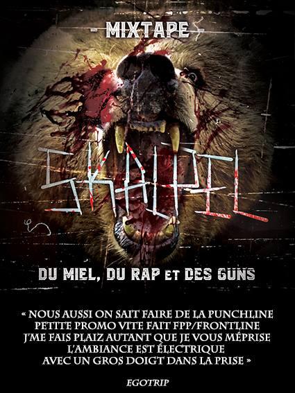 Flyers de la Mixtape de Skalpel 'Du miel, du rap et des guns'