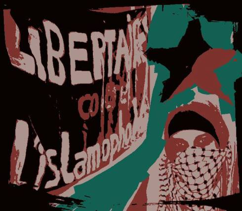 Libertaires contre l'islamophobie - Tract du 17 avril 2016