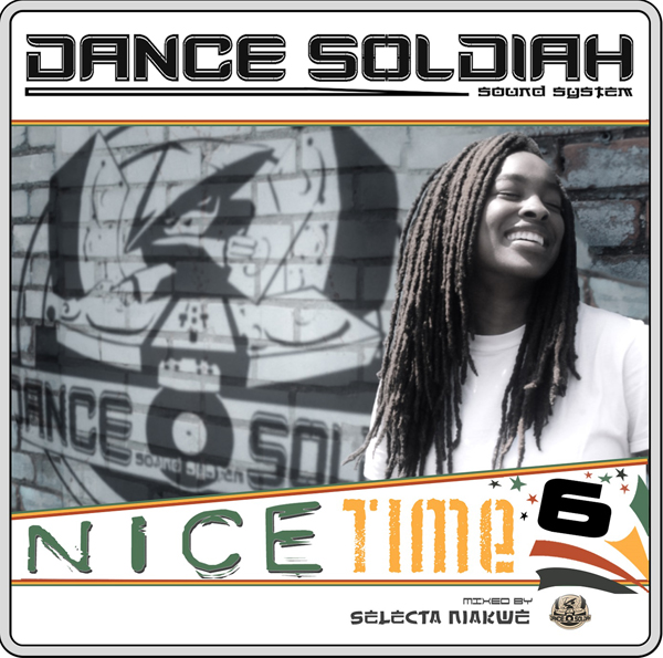 "Dance Soldiah ""Nice Time 6"""